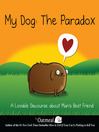 My Dog: The Paradox (eBook): A Lovable Discourse about Man&#39;s Best Friend
